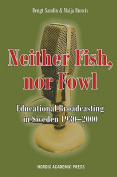 Neither Fish, Nor Fowl