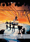 """The Beatles"" - Film and TV Chronicle, 1961 - 1970"