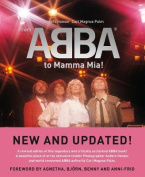 "From ""ABBA"" to ""Mamma Mia!"""