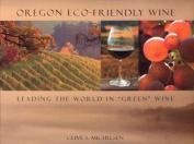 Oregon Eco-Friendly Wine