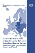 The Gender Dimensions of Social Security Reform in Central and Eastern Europe