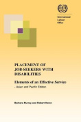 Placement of Job-seekers with Disabilities. Elements of an Effective Service - Asian and Pacific Edition