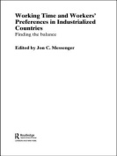 Working Time and Workers' Preferences in Industrialized Countries