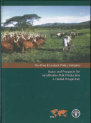 Status and Prospects for Smallholder Milk Production