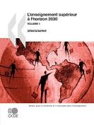 L'enseignement Superieur a L'horizon 2030 (Vol. 1)