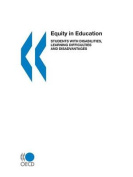 Equity in Education,Students with Disabilities,Learning Difficulties and Disadvantages,Statistics and Indicators