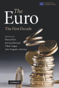 The Euro: The First Decade