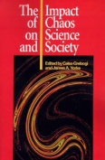 The Impact of Chaos on Science and Society