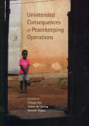Unintended Consequences of Peacekeeping Operations