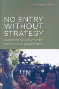 No Entry Without Strategy