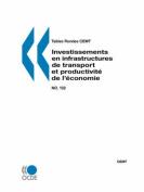 Tables Rondes CEMT No. 132 Investissements En Infrastructures De Transport Et Productivite De L'economie