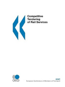 Competitive Tendering of Rail Services