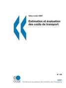 Tables Rondes Cemt Estimation Et Evaluation Des Couts de Transport [FRE]