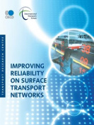 Improving Reliability on Surface Transport Networks