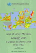 Atlas of Cancer Mortality in European Union and the European Economic Area 1993-1997