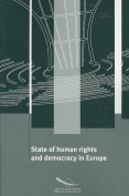 State of Human Rights and Democracy in Europe
