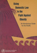 Using Domestic Law in the Fight Against Obesity