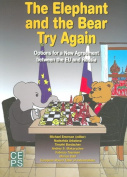 The Elephant and the Bear Try Again