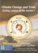 Climate Change and the Global Trading System