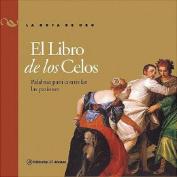 El Libro de Los Celos [Spanish]