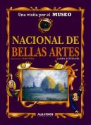 Una Visita Por El Museo Nacional de Bellas Artes [Spanish]