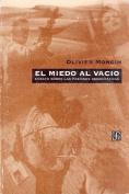 El Miedo Al Vacio [Spanish]