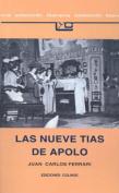 Las Nueve Tias De Apolo [Spanish]