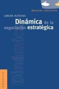 Dinamica De La Negociacion Estrategica