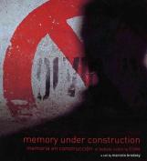Memory Under Construction