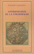 Antropologia De La Enfermedad