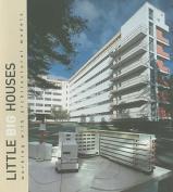 Little Big Houses