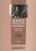 Songs Beyond the Kalevala