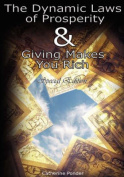 The Dynamic Laws of Prosperity AND Giving Makes You Rich - [Special Edition]