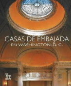 Casas de Embajada En Washington, D.C. [Spanish]