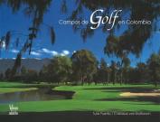Campos de Golf En Colombia [Spanish]
