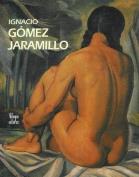 Ignacio Gomez Jaramillo [Spanish]