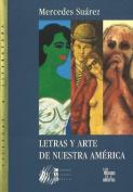 Letras y Arte de Nuestra America [Spanish]