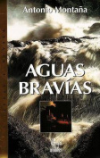 Aguas Bravias [Spanish]