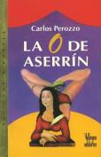 La O de Aserrin [Spanish]