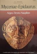 Mycemae - Epidaurus - Argos - Tiryms - Nauplion