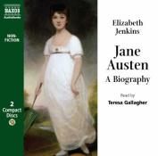 The Biography of Jane Austen [Audio]