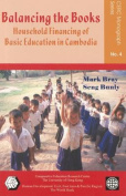 Balancing the Books - Household Financing of Basic  Education in Cambodia