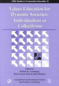 Values Education for Dynamic Societies