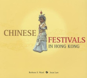 Chinese Festivals in Hong Kong