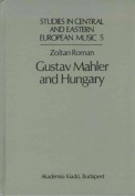 Gustav Mahler and Hungary