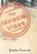 The Miracle Visas