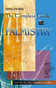 The Complete Guide to Palmistry
