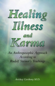 Healing Illness and Karma