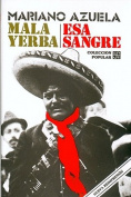 Mala Yerba y ESA Sangre [Spanish]