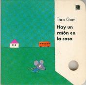 Hay Un Raton En La Casa [Board Book]